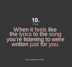 When it feels like that you listen to the song over and over and over