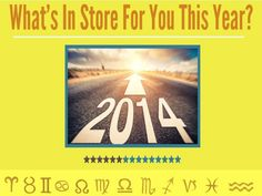 2014 Yearly Horoscope Overview the Good, the Bad and the Ugly! by Universal Psychic Guild via slideshare