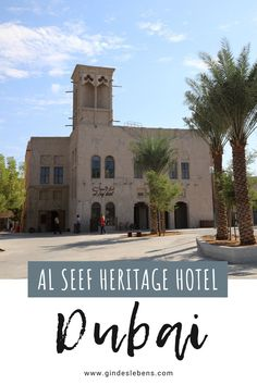 Al Seef Heritage Hotel Dubai – Hoteltipp für Dubai Dubai Hotel, Dubai Skyline, Abu Dhabi, Heritage Hotel, Dubai Travel, Places To See, To Go, Asia, Mansions