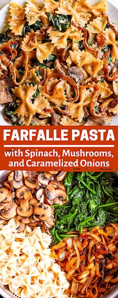 Farfalle Pasta with Spinach, Mushrooms, and Caramelized Onions - Dessert Recipes Light Pasta Recipes, Cheesy Pasta Recipes, Easy Healthy Pasta Recipes, Best Pasta Recipes, Pasta Dinner Recipes, Pasta Dinners, Pasta Salad Recipes, Noodle Recipes, Shrimp Recipes
