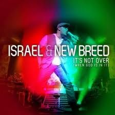 """Israel & New Breed """"It's Not Over"""" from album Jesus At The Center, which was also recorded as a Spanish album (Jesús en el centro)"""