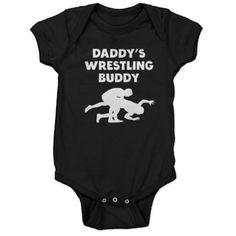 Daddys Wrestling Buddy Baby Bodysuit on CafePress.com
