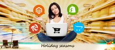 Are You Sure That Your #eCommerce Store Is Ready For The Next Holiday Season?