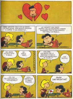 Buon SanValentino by CharlieBrown ~Lucy Says: I am convinced that there is a lot of confusion regarding  valentines day. For example, I do not think that one has to be crazy in love with a girl to give her a present. At the very end of the cartoon Linus gives her a Valentine.. ahhh