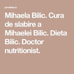 Mihaela Bilic. Cura de slabire a Mihaelei Bilic. Dieta Bilic. Doctor nutritionist. Esential Oils, Nutrition Information, Metabolism, Health And Beauty, Health Fitness, Food And Drink, Homemade, Blog, Sport