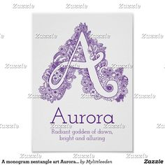 Shop A monogram tangle art Aurora name meaning Poster created by Mylittleeden. Drawings With Meaning, Name Drawings, Drawing Letters, Names With Meaning, Amelia Name Meaning, Aurora Name, Aurora Disney, Baby Posters, Sleeping Beauty