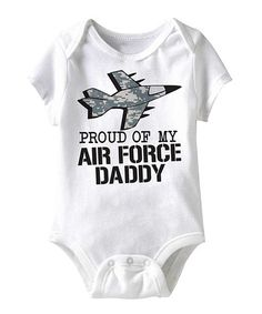 Take a look at this White Proud of My Air Force Daddy Bodysuit - Infant by American Classics on #zulily today!