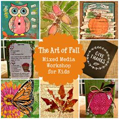 Fall Art Course for Kids -- The Art of Fall: Mixed Media Workshop for Kids. 4-week online art class -- creating 20 fun works of art! Registration is now open at a special reduced price!