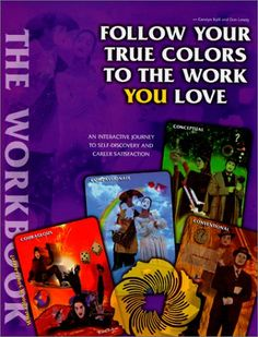 Follow Your True Colors To The Work You Love - Book | What\'s Your ...