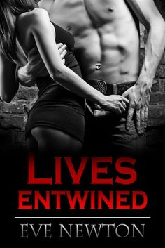 New Adult Books : Eve Newton - Lives Entwined