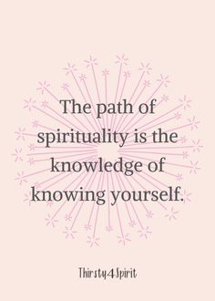 Knowing yourself is so, so, so important. When we know ourselves, others opinions and actions don't matter as much. Dive deep into your spirituality!!