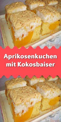 Aprikosenkuchen mit Kokosbaiser – Recipes And Desserts Quick Dessert Recipes, Homemade Cake Recipes, Easy Desserts, Baking Recipes, Dessert Simple, Chocolate Cake Recipe Easy, Homemade Chocolate, Apricot Cake, Types Of Cakes