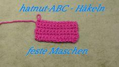Häkeln ABC - feste Masche - Veronika Hug klein