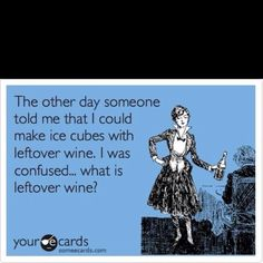 No such thing as leftover wine