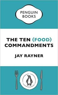 Buy The Ten (Food) Commandments by Jay Rayner at Mighty Ape NZ. Britain's culinary Moses brings us the new foodie rules to live by, celebrating what and how we eat The Ten Commandments may have had a lot going for . Got Books, Books To Read, Jay Rayner, Brian Grazer, Penguin Books, Latest Books, What To Read, Book Photography, Free Reading