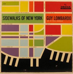 """Sidewalks of New York"" by Guy Lombardo, 'Decca' Records, Usa, LP, - Graphic Album CoverArt Unknown ~ Vintage Cover Album. Greatest Album Covers, Cool Album Covers, Album Cover Design, Music Album Covers, Lp Cover, Vinyl Cover, Cover Art, Bob Marley, Mid-century Modern"