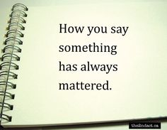 How you say...