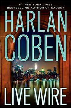 Live Wire (Myron Bolitar #10)  by Harlan Coben