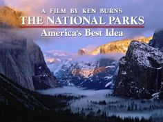 Ken Burns: The National Parks || One of the best hidden gems in the mire of Netflix pablum!