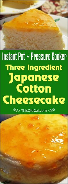 Pressure Cooker Three Ingredient Japanese Cotton Cheesecake is a quick, light and easy cheesecake, using only three ingredients. via @thisoldgalcooks