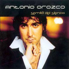 Antonio Orozco - Semilla del Silencio - 2001