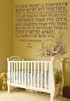 Winnie the Pooh baby room (custom wall decals https://www.thesimplestencil.com/custom_vinyl_wall_lettering/index.php?action=Update+Preview%2C+Size+%26+Price=5=17=41=Sometimes+the+smallest+things+%0D%0Atake+up+ALL+the+room+in+your+heart.=3.5=0=38)