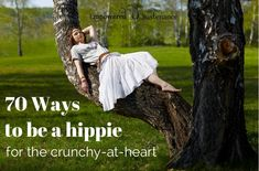 70 ways to be a hippie, for the crunchy-at-heart. Article has many links to varying types of alternative healing techniques, articles and recipes.
