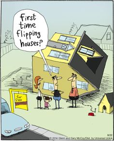 Flipping Houses humor