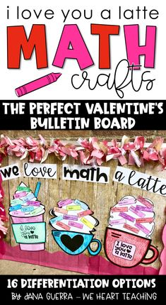 These Valentine math crafts make a fun bulletin board and work great as independent work or a center! Easily differentiate for your students with addition, subtraction, 2 digit and 3 digit addition and subtraction, multiplication, and division choices. Choose from three different latte crafts! Great for 1st, 2nd, 3rd, or 4th grades!