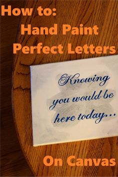 Learn how to use items in your home to make perfectly painted letters, quotes, or names on canvas!