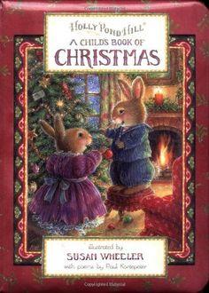 Holly Pond Hill: A Child's Book of Christmas (Holly Pond Hill): Paul Kortepeter, Susan Wheeler: 9780525470175: Amazon.com: Books