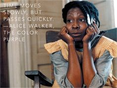 """Alice Walker's Celie from the book and movie """"The Color Purple,"""" played by Whoopi Goldberg."""