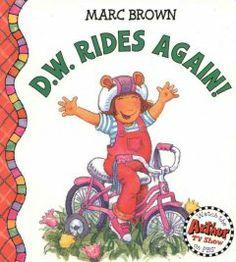 D.W. rides again! / Marc Brown.