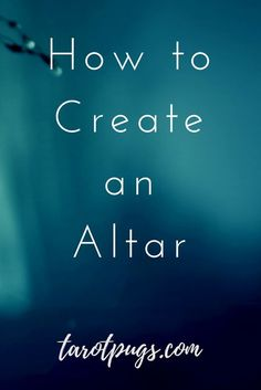 Whether you practice witchcraft, Wicca, paganism, or your own blend of spirituality, you can create your own altar. Learn how to create an altar and make your altar an expression of yourself and your spirituality.