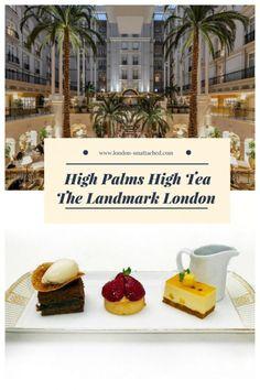 A different kind of luxurious afternoon tea London, Landmark Hotel High Tea - Landmark Hotel Afternoon Tea, London Tours, London Hotels, Afternoon Tea London, London Landmarks, Landmark Hotel, London Life, Ireland Travel, Winter Garden, High Tea