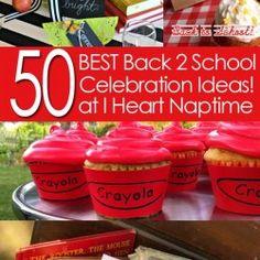 50 BEST Back to School Celebration Ideas