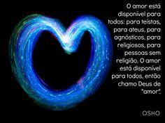 Deus é Amor.    Simples assim.