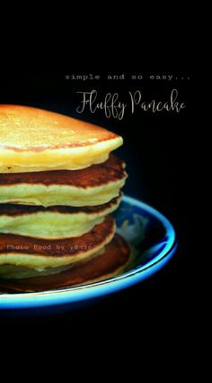 Simple and so easy...Fluffy Pancake