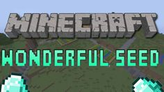 Beautiful Minecraft Seed! hello my web site click pls: http://www.minecraft20.com/ minecraft mods
