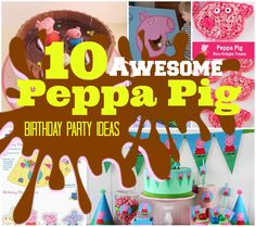 """If your child loves Peppa Pig, why not throw them a Birthday bash they will truly love and include these Top 10 """"Oinkingly"""" adorable Birthday Party Ideas."""