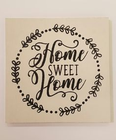 White 'Home Sweet Home' Wood Wall Sign