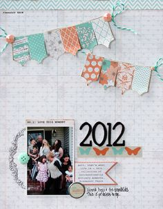 TERESA COLLINS DESIGN TEAM: 2012 Layout by Stacey Michaud using Tell Your Story
