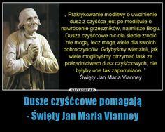 Dusze czyśćcowe pomagają- Święty Jan Maria Vianney
