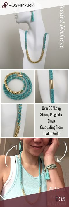 Teal & Gold Beaded Necklace This necklace is gorgeous! The entire necklace is beaded in teal & gold beads that graduate in color from solid teal at the top to gold in the center. It's over 30 inches in length and secures with a strong, gold colored magnetic clasp. Dressed up or down this will look stunning! The matching wrap bracelet & teal Sterling Silver tassel earrings are also available in my closet. See last pic.  Look for other colors coming soon! . Made in the USA Artisan Jewelry…
