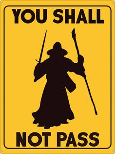 You Shall Not Pass Tin Sign, Inspired By Lord Of The Rings - Buy Online at Grindstore.com