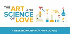 The Art & Science of Love Couples Workshop Comes to Glendale!