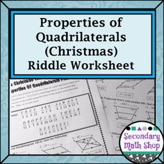 This is a 15 question worksheet that asks students to apply the properties of various quadrilaterals to solve problems. Students are asked to solve problems about the angles, sides and diagonals of Parallelograms, Rectangles, Rhombi, Isosceles Trapezoids and Kites.