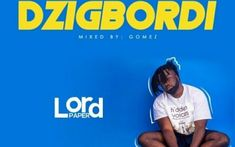 "By Gomez)Ghanaian recording music artiste Lord Paper scores another major comeback with ""Dzigbordi"". Latest Music, Music Artists, Comebacks, The Voice, Music Videos, Lord, Songs, Feelings, Paper"