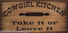 Cowgirl Kitchen Western Rustic Primitive Country Sign Home Decor