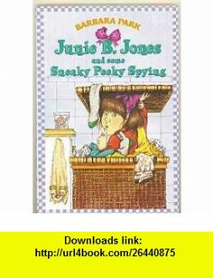 Junie B Jones and Some Sneaky Peaky Spying #4 Barbara Park, Denise Brunkus ,   ,  , ASIN: B001BUGUPM , tutorials , pdf , ebook , torrent , downloads , rapidshare , filesonic , hotfile , megaupload , fileserve
